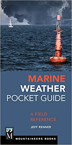 Marine Weather Pocket Guide: A Field Reference