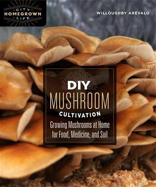 DIY Mushroom Cultivation Growing Mushrooms at Home