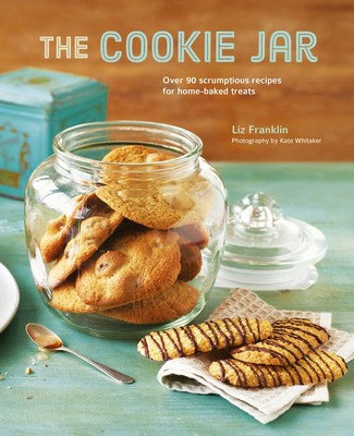 THE COOKIE JAR: OVER 90 SCRUMPTIOUS RECIPES FOR HOME-BAKED TREATS