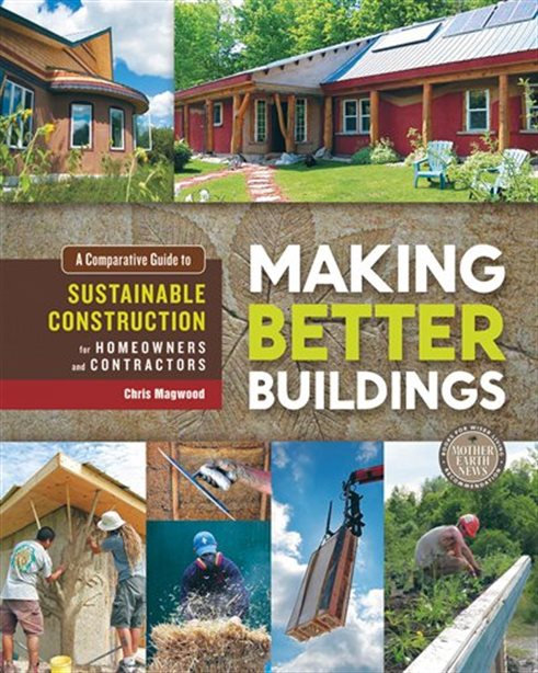 Making Better Buildings A Comparative Guide to Sustainable Construction