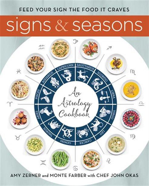 SIGNS & SEASONS: AN ASTROLOGY COOKBOOK
