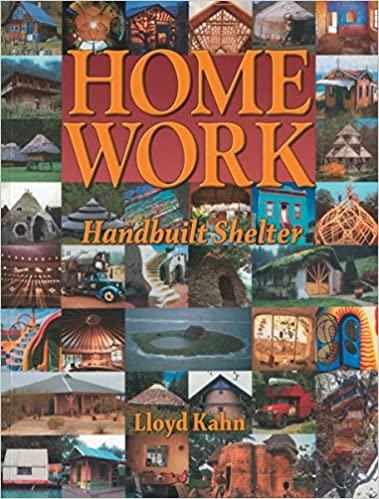 Home Work: Handbuilt Shelter Paperback – Illustrated