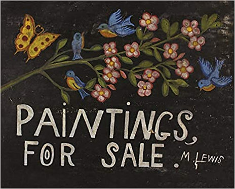 MAUD LEWIS: PAINTINGS FOR SALE by Sarah Milroy