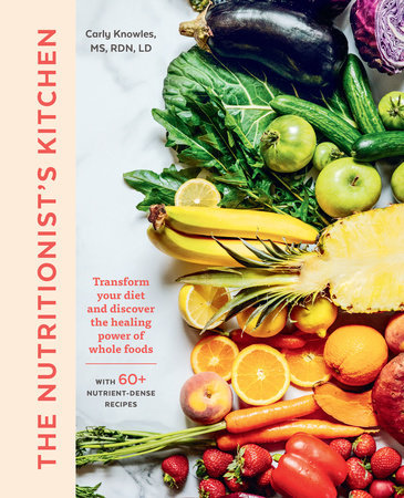 THE NUTRITIONIST'S KITCHEN: TRANSFORM YOUR DIET AND DISCOVER THE HEALING POWER