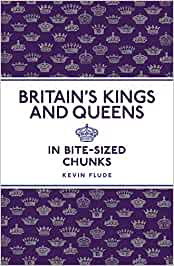 BRITAIN'S KINGS AND QUEENS by Kevin Flude