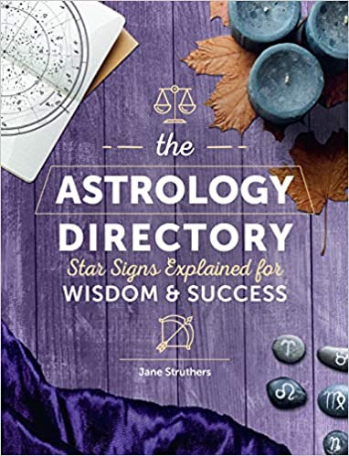 THE ASTROLOGY DIRECTORY: STAR SIGNS EXPLAINED FOR WISDOM & SUCCESS
