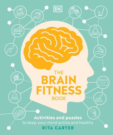 THE BRAIN FITNESS BOOK: ACTIVITIES AND PUZZLES TO KEEP YOUR MIND ACTIVE AND HEAL