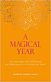 A MAGICAL YEAR: LIFT YOUR SPIRIT WITH 365 POEMS