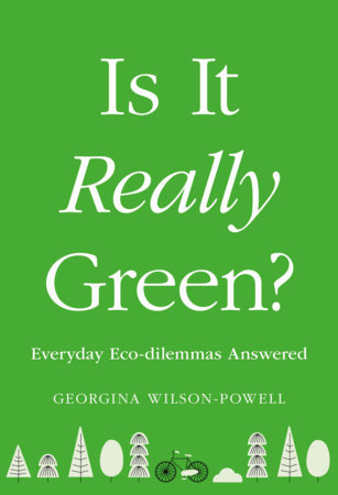 Is It Really Green? Everyday Eco Dilemmas Answered