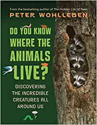 DO YOU KNOW WHERE THE ANIMALS LIVE?: DISCOVERING THE INCREDIBLE CREATURES