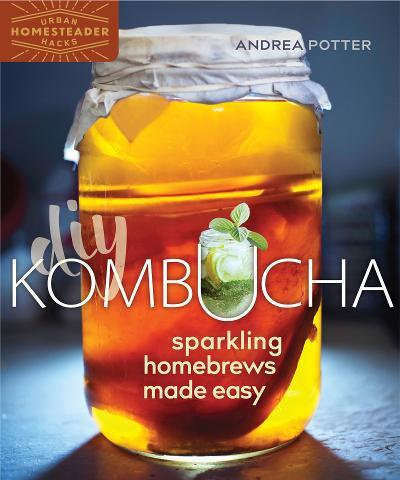 DIY Kombucha Sparkling Homebrews Made Easy