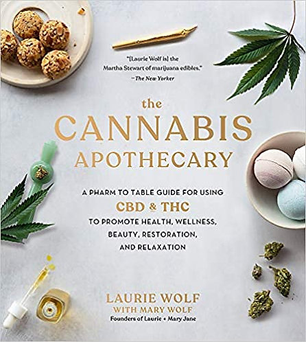 THE CANNABIS APOTHECARY: A PHARM TO TABLE GUIDE FOR USING CBD AND THC