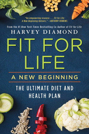 FIT FOR LIFE: A NEW BEGINNING by Harvey Diamond