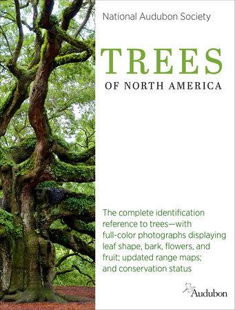 National Audubon Society Trees of North America By NATIONAL AUDUBON SOCIETY