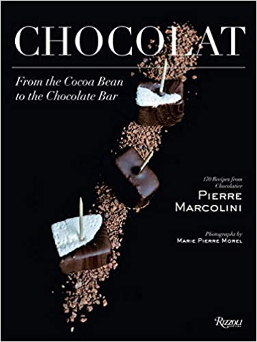 CHOCOLAT: FROM THE COCOA BEAN TO THE CHOCOLATE BAR by Pierre Marcolini