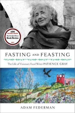 Fasting and Feasting - the life of Patience Grey