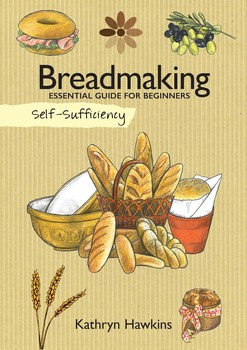 Self-Sufficiency: Breadmaking