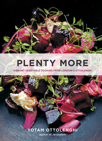 Plenty More Vibrant Vegetable Cooking from London's Ottolenghi