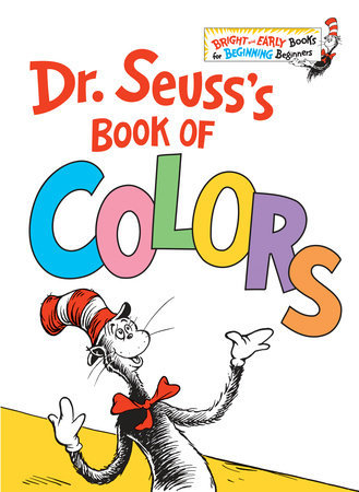 DR. SEUSS'S BOOK OF COLORS by Dr. Seuss