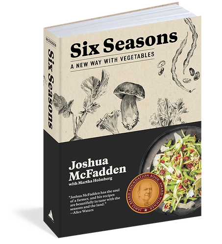 SIX SEASONS: A NEW WAY WITH VEGETABLES by Joshua Mcfadden