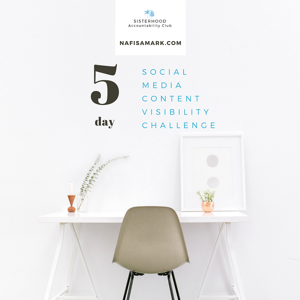 5 day social media content visibility challenge