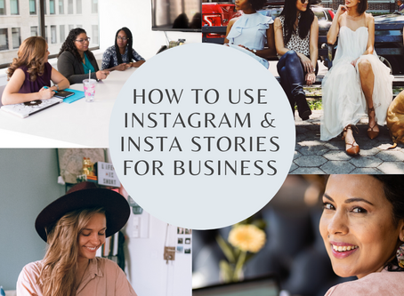 How to use Instagram & Instagram Stories for Business