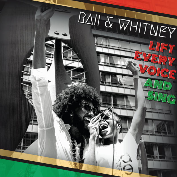 Lift Every Voice and Sing // RAII & Whitney