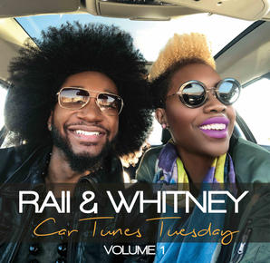 Car Tunes Tuesday Vol 1 // RAII & Whitney