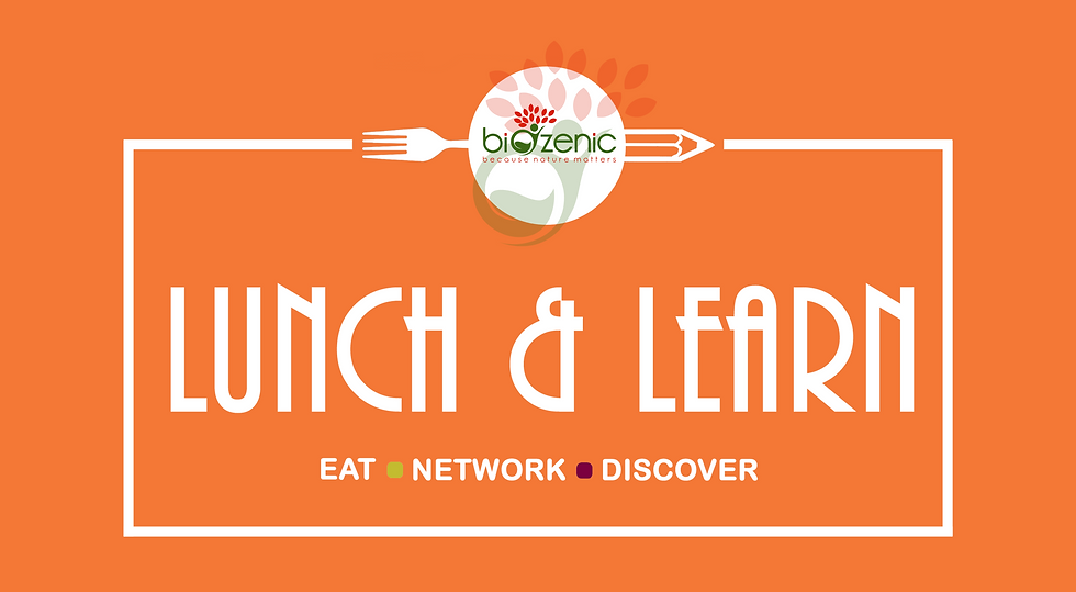 Biozenic Lunch & Learn Events