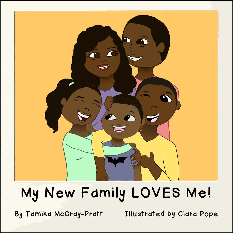 My New Family LOVES Me!