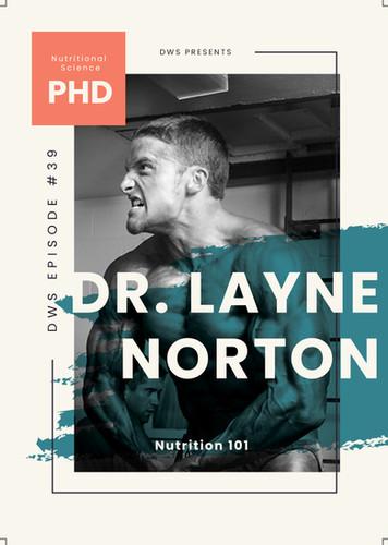 Dr. Layne Norton #39