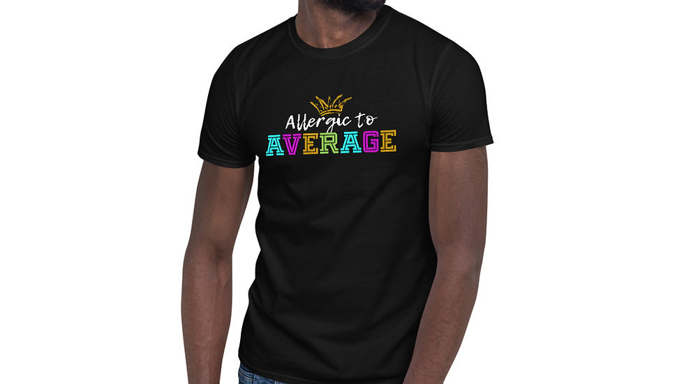 Allergic to Average Short-Sleeve Unisex T-Shirt