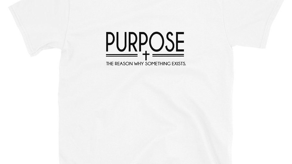 Purpose Short-Sleeve Unisex T-Shirt