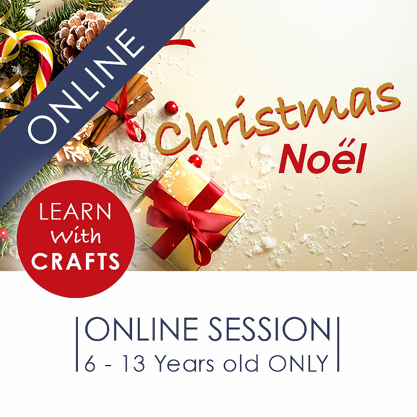 CHRISTMAS - 90 Minutes ONLINE French Cultural Event