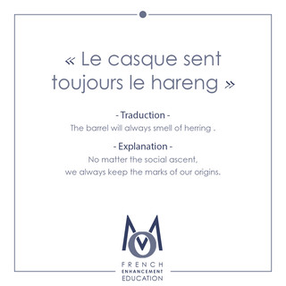 6-OMM-French Proverbs-Le casque sent toujours le hareng