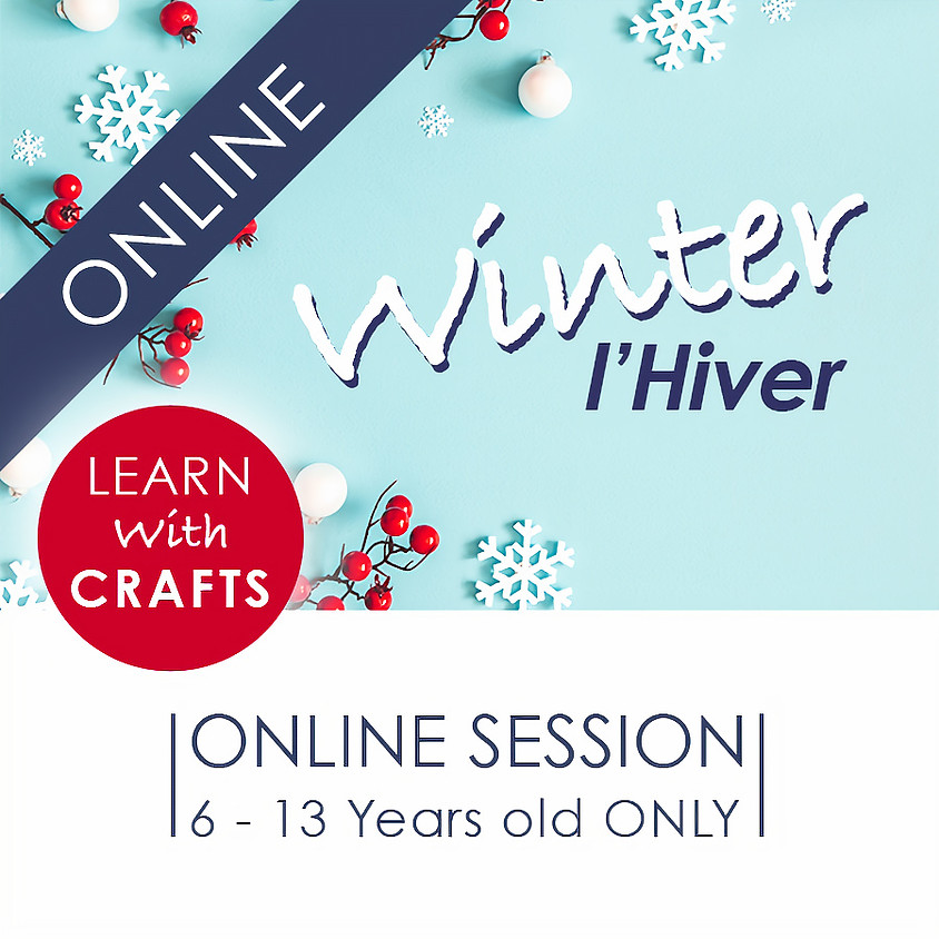 WINTER - 90 Minutes ONLINE French Cultural Event