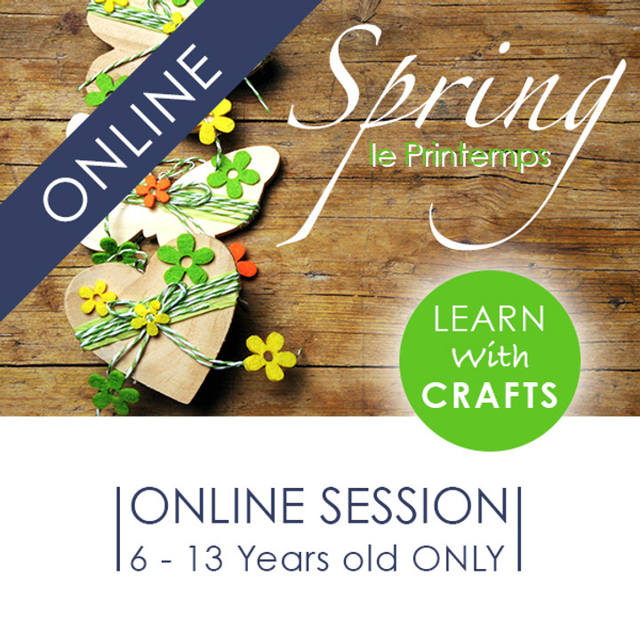 SPRING - 90 Minutes ONLINE French Cultural Event