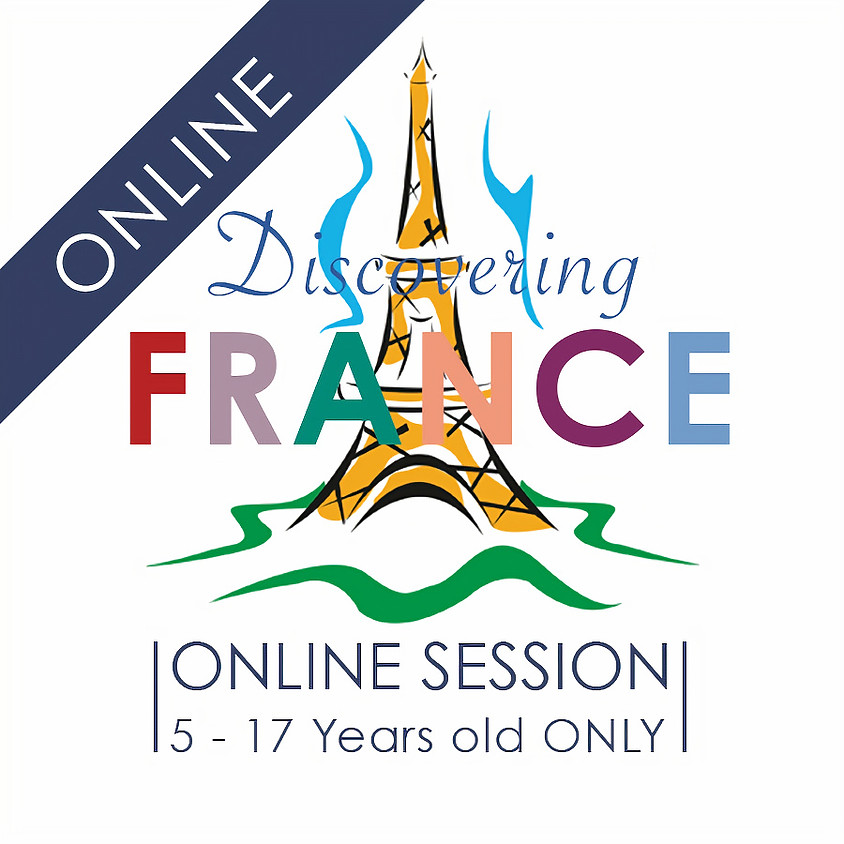 Discovering FRANCE - 5 Day ONLINE Camp