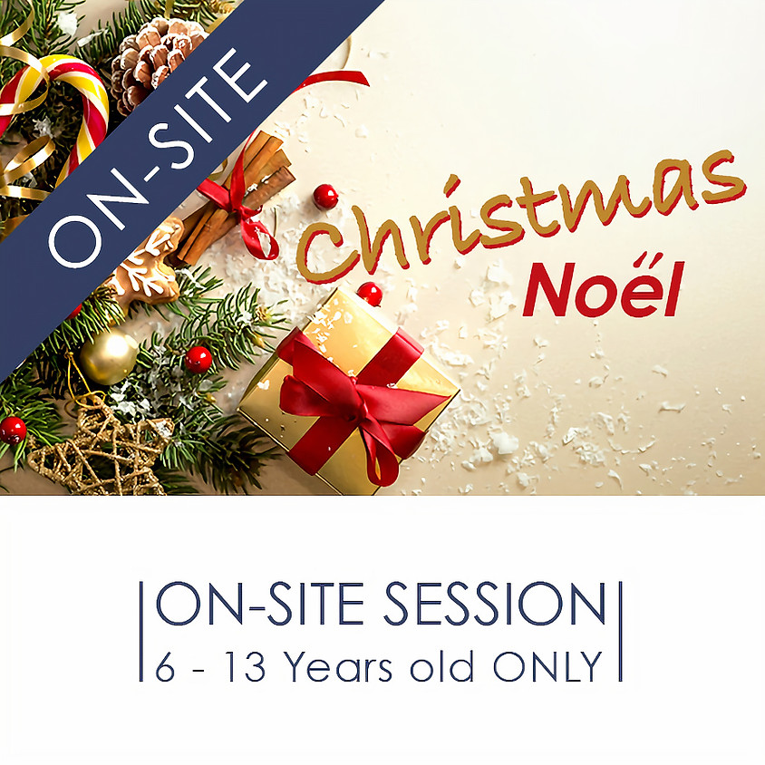 CHRISTMAS - 90 Minutes ON-SITE French Cultural Event
