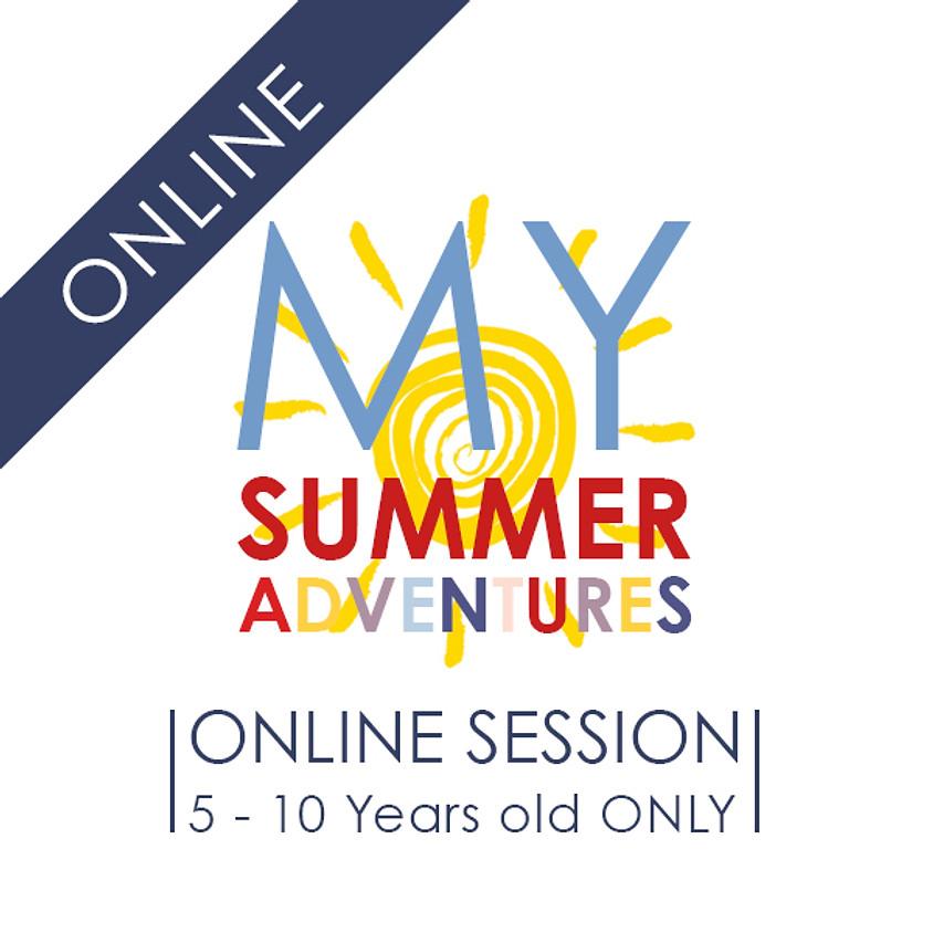 My SUMMER Adventures - 5 Day ONLINE Camp