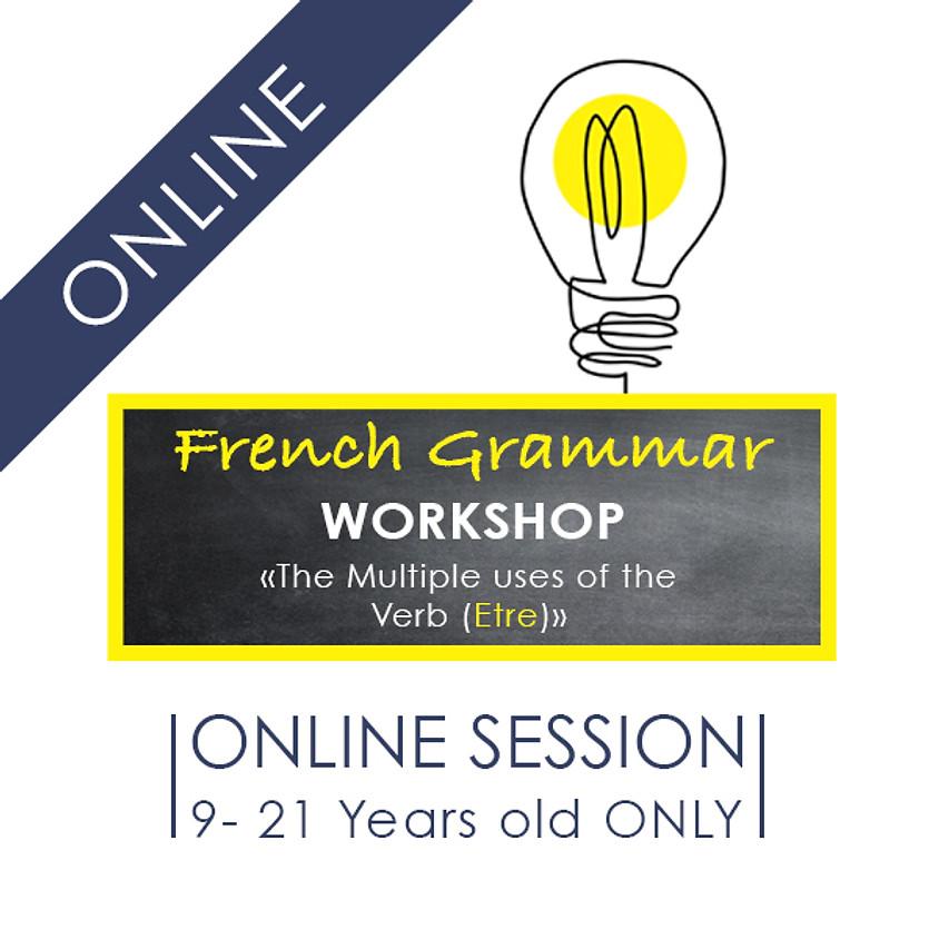 "French Grammar Workshop - 1 hour ONLINE Workshop ""The Multiple uses of the Verb «Etre"""