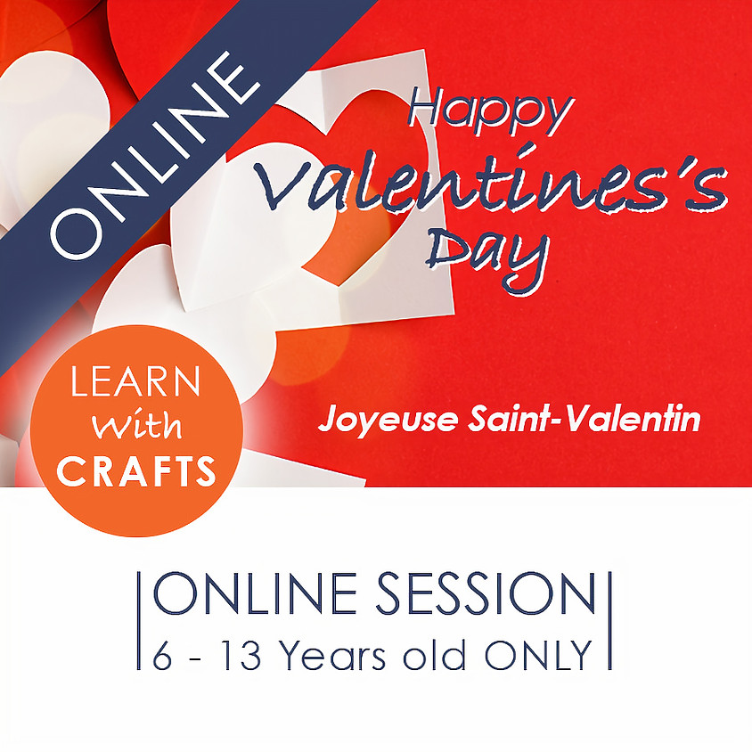 VALENTINE - 90 Minutes ONLINE French Cultural Event