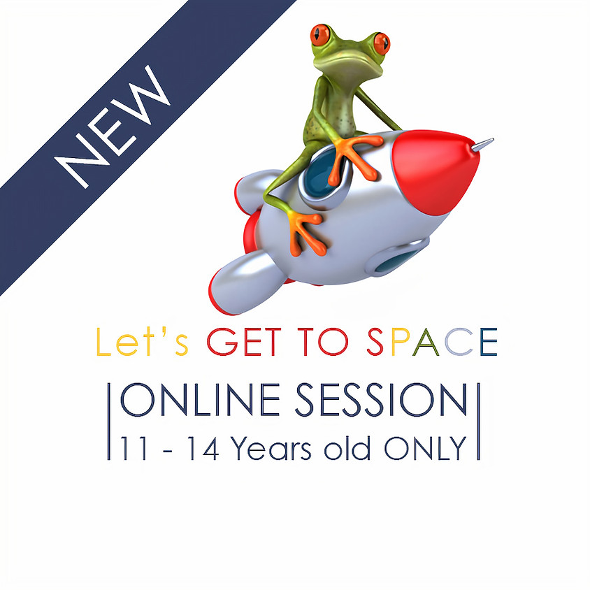 Let's Get To SPACE - 5 Days ONLINE Camp
