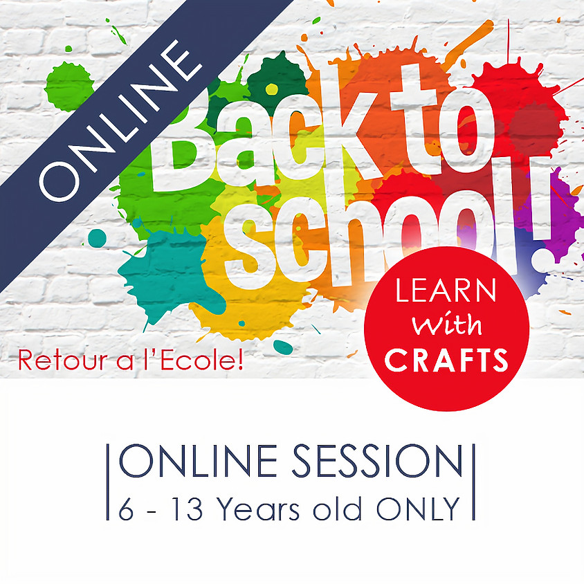 BACK to SCHOOL - 90 Minutes ONLINE French Cultural Event