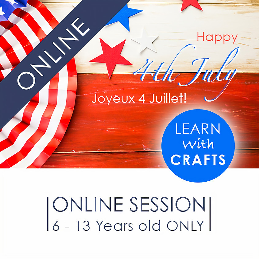 HAPPY 4th JULY - 90 Minutes ONLINE French Cultural Event