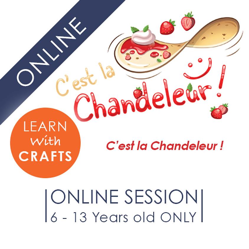 LA CHANDELEUR - 90 Minutes ONLINE French Cultural Event