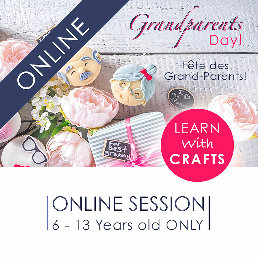 GRAND PARENTS DAY - 90 Minutes ONLINE French Cultural Event