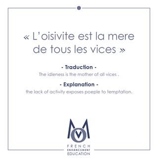 3-OMM-French Proverbs-L'oisivite est la mere de tous les vices