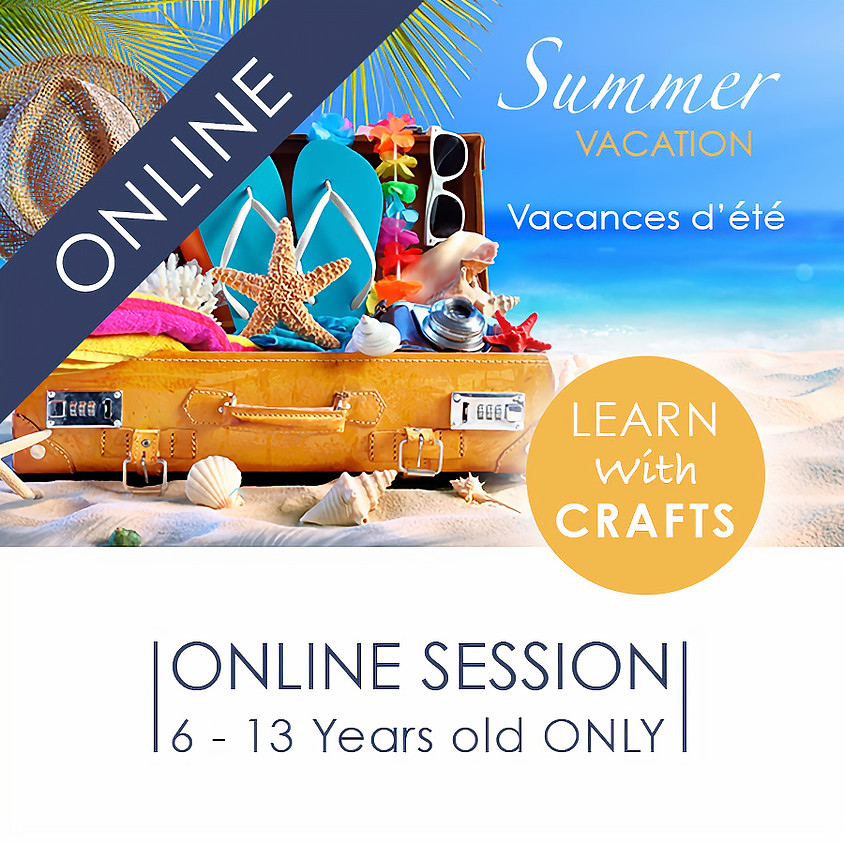 SUMMER VACATION - 90 Minutes ONLINE French Cultural Event