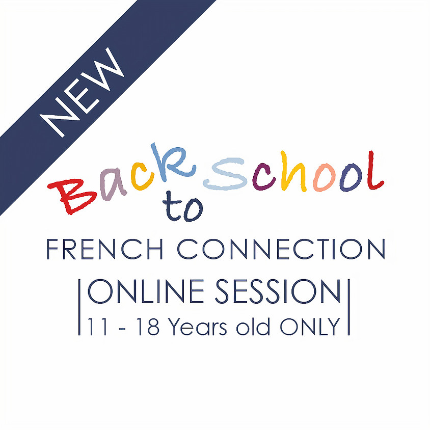 2-HOUR  Year Round ONLINE Back to School French Connection